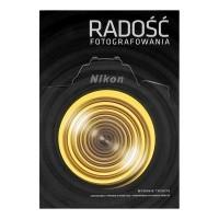 Książka Nikon Radość fotografowania wydanie 3